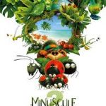Minuscule2 : les mandibules du bout du monde