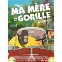 Affiche Ma mère est un gorille